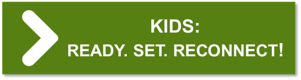 KIDS Ready Set Reconnect