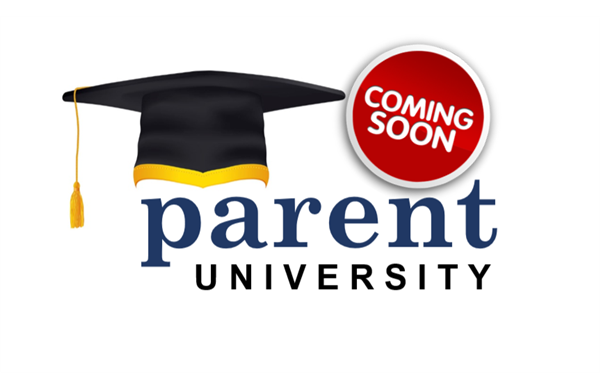 Parent University Coming Soon