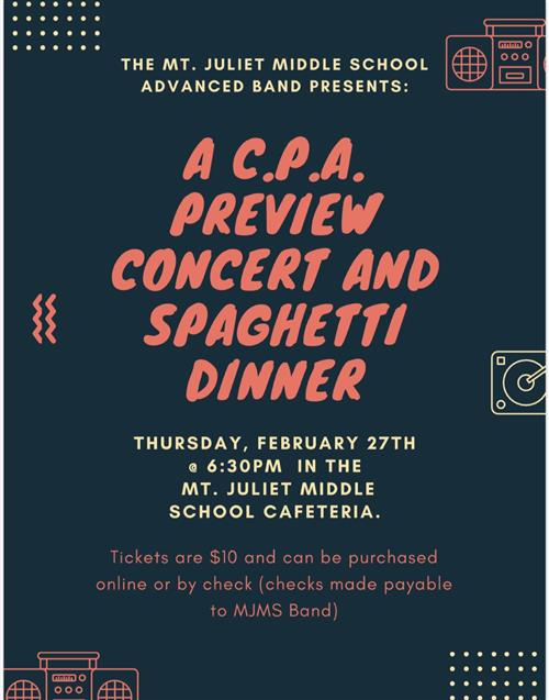 Flyer for the MJMS Advanced Band Preview Concert and Spaghetti Dinner
