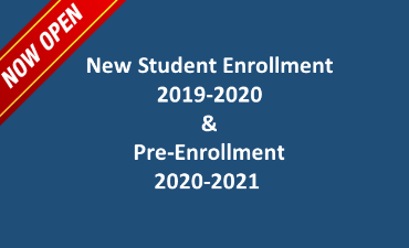New Student Enrollment 2019-2020 and Pre-Enrollment 2020-2021 - Now Open